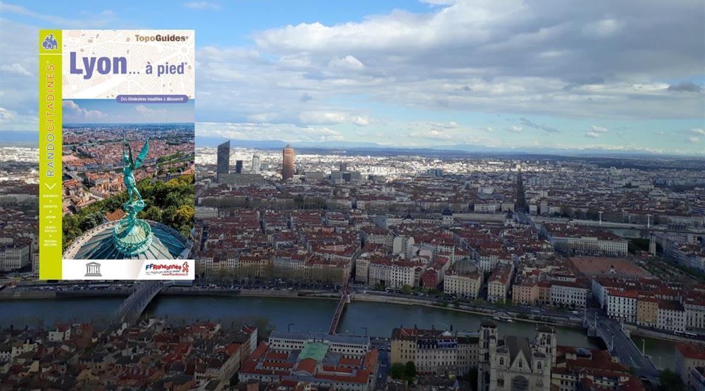 Nouvelle édition du Lyon... à pied®