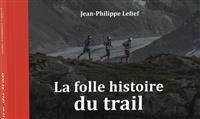 LIVRE : La Folle histoire du trail