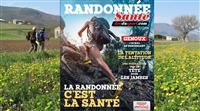 À lire par tous les randonneurs !  Le magazine » Randonnée Santé »