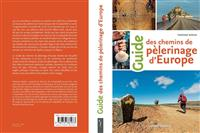Livre : Guide des chemins de pèlerinage d'Europe